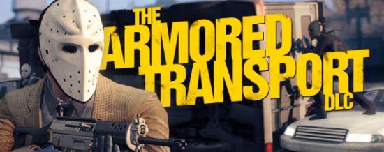 Русификатор для PayDay 2: Armored Transport