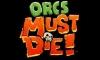 Кряк для Orcs Must Die! v 1.0r6