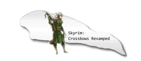 Расширение Арбалетов / Crossbows Revamped для TES V: Skyrim