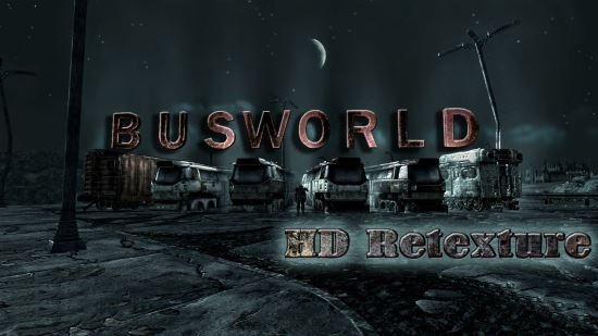Busworld HD Retexture для Fallout 3