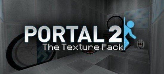 Portal 2 HD Текстур/Ресурс для Minecraft 1.8/1.7.10/1.7.2