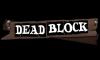 Трейнер для Dead Block v 1.0 (+4)