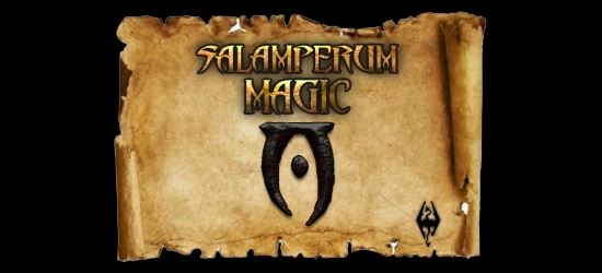 Salamperum Magick для TES V: Skyrim