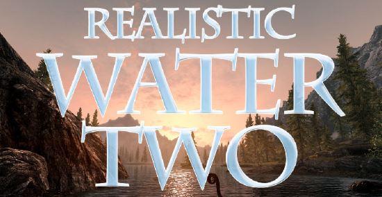 Realistic Water Two / Реалистичные текстуры воды v 1.11 для TES V: Skyrim