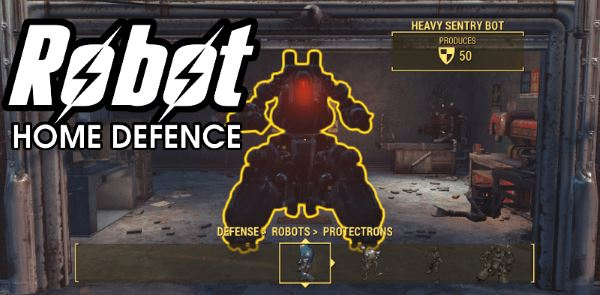Robot Home Defence / Охрана поселений роботами для Fallout 4