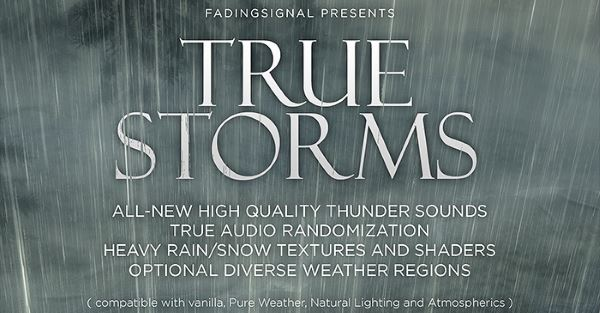 True Storms - Thunder and Rain Redone для TES V: Skyrim