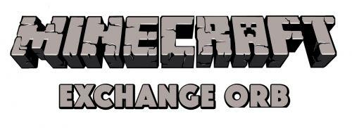 Exchange Orb для Minecraft 1.8.9