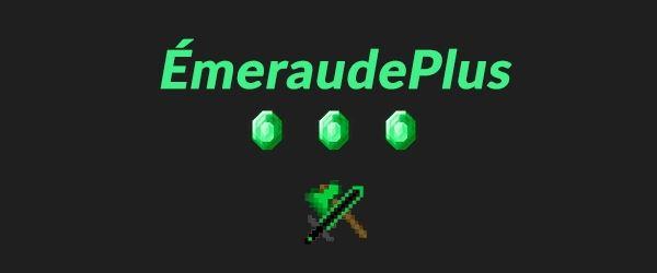 ÉmeraudePlus для Майнкрафт 1.7.10