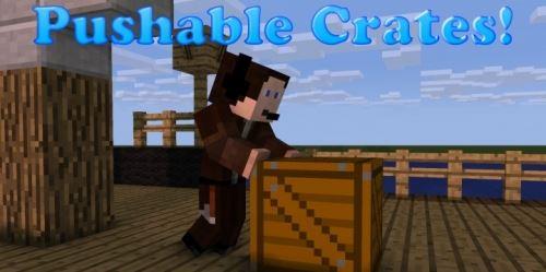 Pushable Crates для Майнкрафт 1.8