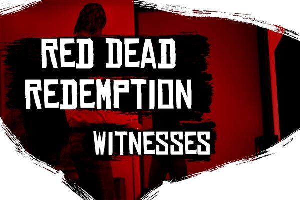 RDR Witnesses для GTA 5