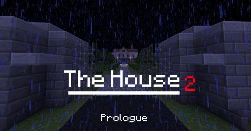 The House 2: Prologue для Майнкрафт 1.8.9