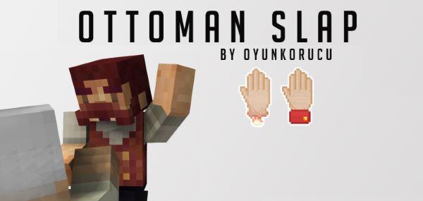 Ottoman Slap для Minecraft 1.8