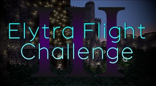 The Elytra Flight Challenge III для Minecraft 1.9