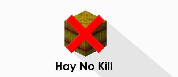 Hay No Kill для Minecraft 1.7.10