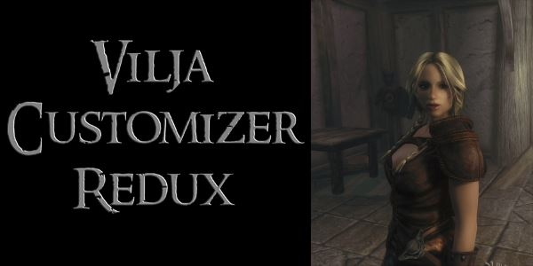 Vilja Customizer Redux для TES V: Skyrim