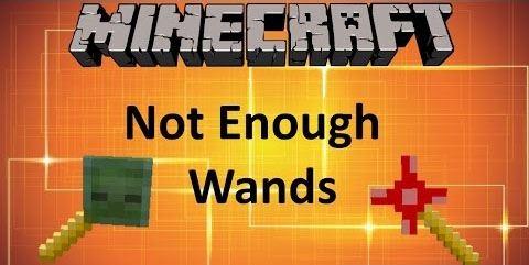 Not Enough Wands для Minecraft 1.9