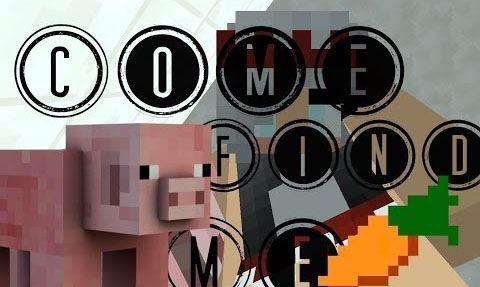 Come Find Me для Minecraft 1.8.9