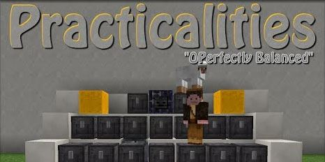Practicalities для Minecraft 1.7.10