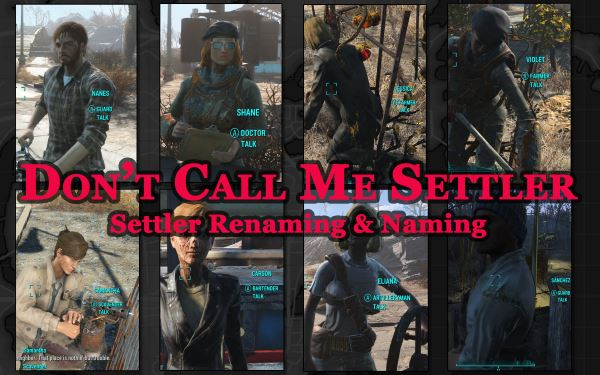 Русификатор Don't Call Me Settler (Settler Renaming and Naming) для Fallout 4