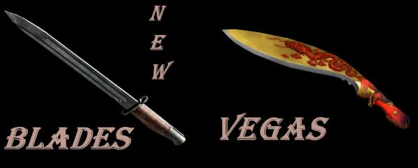 Blades для Fallout: New Vegas