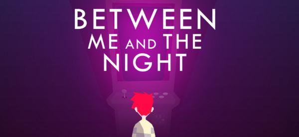 Сохранение для Between Me and The Night (100%)