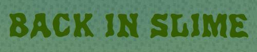 Back in Slime для Minecraft 1.7.10