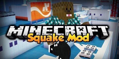 Squake для Minecraft 1.8