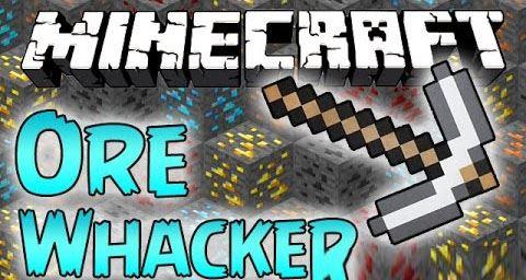Ore Whacker для Minecraft 1.8.9
