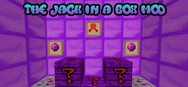 The Jack in a Box для Minecraft 1.7.10
