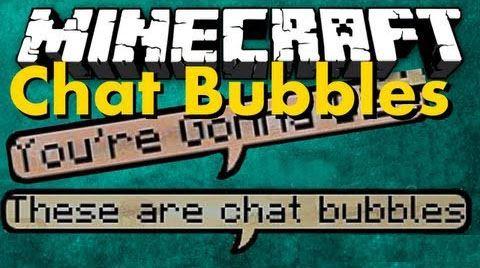 Chat Bubbles для Minecraft 1.9