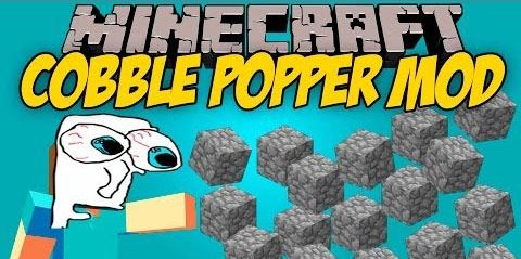 Cobble Popper для Minecraft 1.9