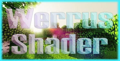 Werrus Shaders для Minecraft 1.8