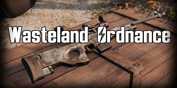 Wasteland Ordnance для Fallout 4