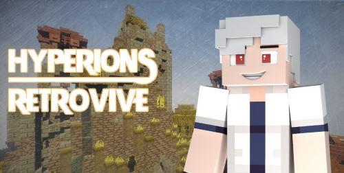 Hyperion's Retrovive для Minecraft 1.8.1