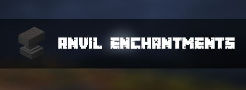 Anvil Enchantments для Minecraft 1.9