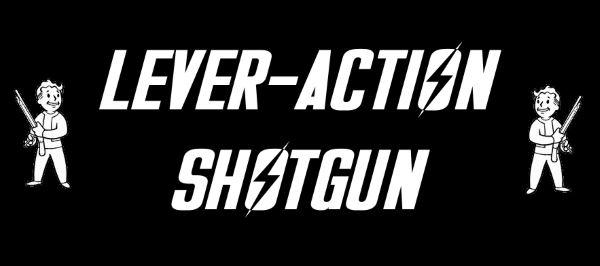Lever-action shotgun - Дробовик с рычажной перезарядкой для Fallout 4