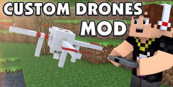 Custom Drones для Minecraft 1.8.9