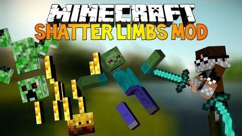 Shatter для Minecraft 1.8
