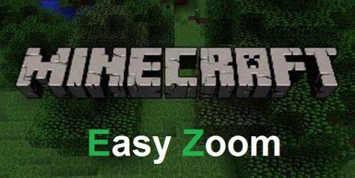 Easy Zoom для Minecraft 1.8