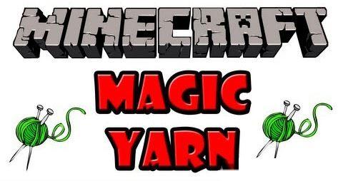 Magic Yarn для Minecraft 1.8