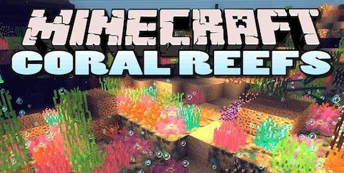 Coral Reef для Minecraft 1.7.10