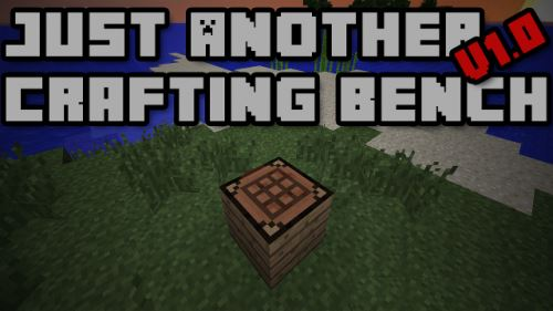 Just Another Crafting Bench для Minecraft 1.9.4
