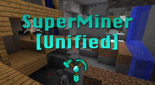 SuperMiner Unified для Minecraft 1.9.4