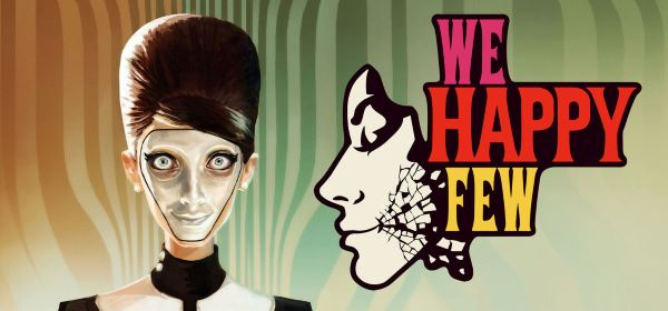 Сохранение для We Happy Few (100%)