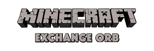 Exchange Orb для Майнкрафт 1.10.2