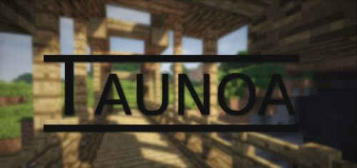 Taunoa для Майнкрафт 1.10.2