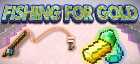 Fishing For Gold для Майнкрафт 1.10.2