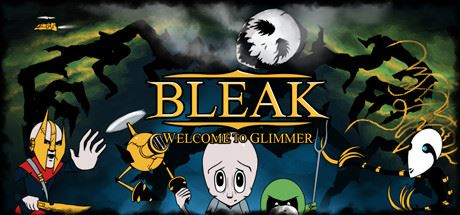 Сохранение для BLEAK: Welcome to Glimmer (100%)
