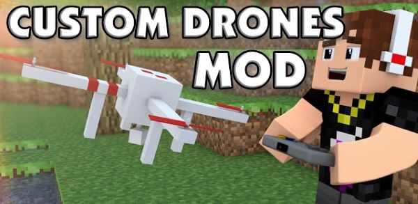Custom Drones для Майнкрафт 1.10.2