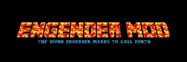 Engender для Майнкрафт 1.8